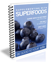Supplementing With Superfoods